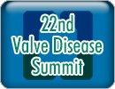22nd Valve Disease, Structural Interventions and Diastology Summit