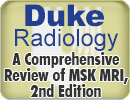 Duke Radiology: A Comprehensive Review of MSK MRI, 2nd Edition