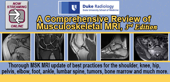 Duke Radiology: A Comprehensive Review of MSK MRI, 3rd Edition