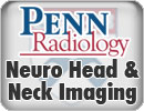 Penn Radiology's Neuro, Head and Neck Imaging